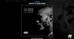 Life Of A Dark Rose BY Lil Skies